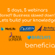 5 days 5 webinars - beneficial